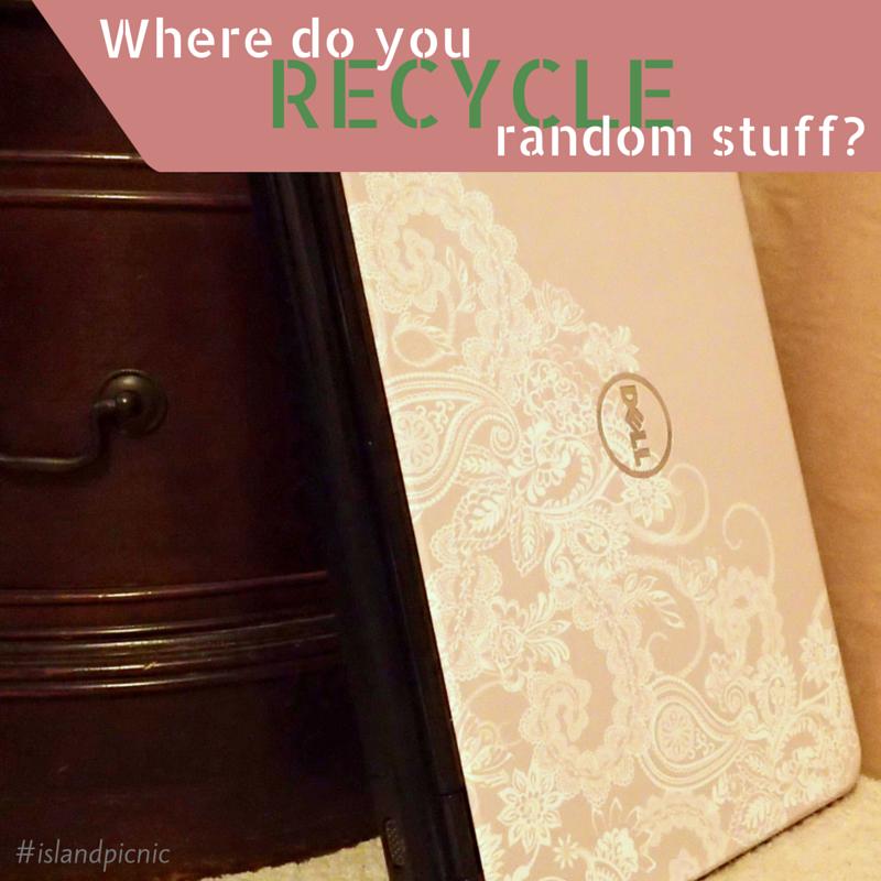 Where do you recycle random stuff?